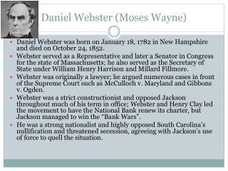 Daniel Webster (Moses Wayne)