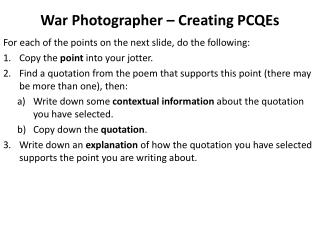 War Photographer –  Creating  PCQEs