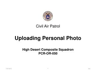 Civil Air Patrol Uploading Personal Photo High Desert Composite Squadron PCR-OR-050