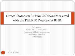 Direct Photons in  Au+Au  Collisions Measured with the PHENIX Detector at RHIC