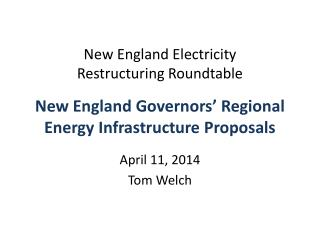 New England Governors' Regional Energy Infrastructure Proposals