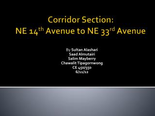 Corridor Section: NE 14 th  Avenue to NE 33 rd  Avenue