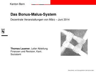 Das Bonus-Malus-System