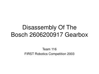Disassembly Of The  Bosch 2606200917 Gearbox