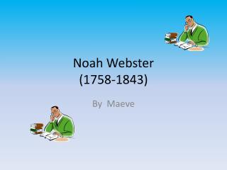 Noah Webster (1758-1843)