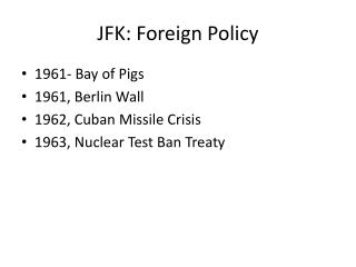 JFK: Foreign Policy