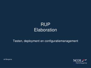 RUP  Elaboration