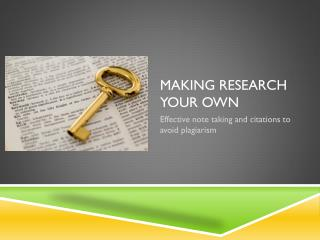 Making research your own