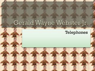 Gerald Wayne Webster Jr.