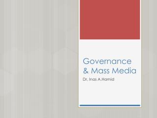 Governance & Mass Media