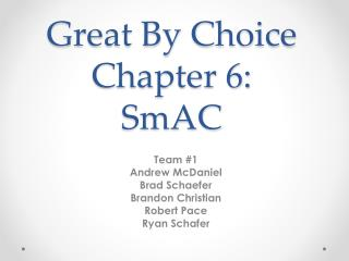 Great By Choice Chapter 6: SmAC