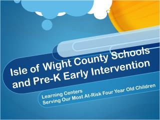 Isle of Wight County Schools and Pre-K Early Intervention
