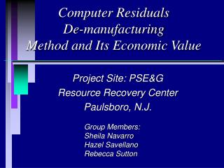 Computer Residuals De-manufacturing  Method and Its Economic Value