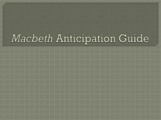 Macbeth  Anticipation Guide