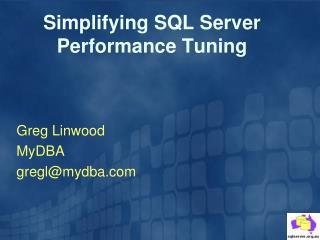 Simplifying SQL Server Performance Tuning