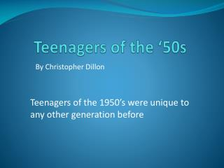 Teenagers of the �50s