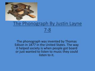 The  Phonograph By Justin Layne  7-8