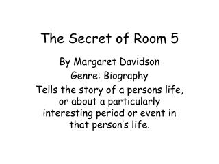 The Secret of Room 5