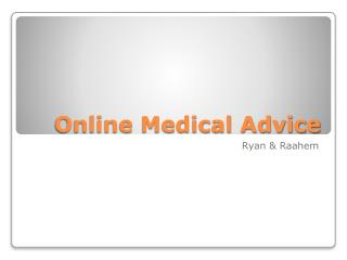Online Medical  Advice