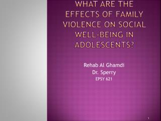 What are the effects of family violence on social well-being in adolescents?