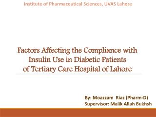 Factors Affecting the Compliance with Insulin Use in Diabetic Patients