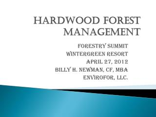 HARDWOOD FOREST MANAGEMENT