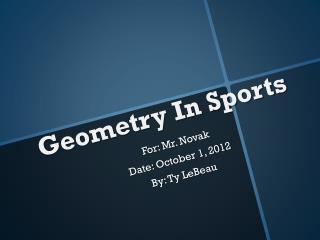Geometry In Sports