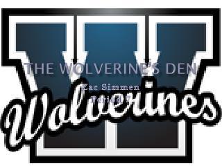 The Wolverine�s Den