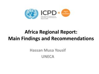 Africa Regional Report:  Main Findings and Recommendations