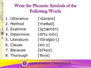Write the Phonetic Symbols of the Following Words