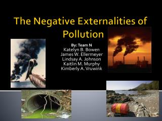 The Negative Externalities of    Pollution