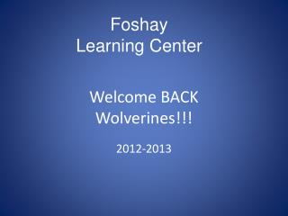 Welcome BACK Wolverines!!!