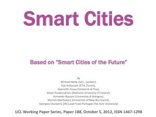 "Smart  Cities Based  on "" Smart  Cities of the  Future"""