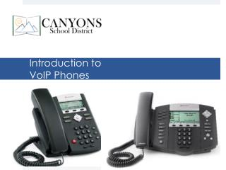 Introduction to  VoIP Phones