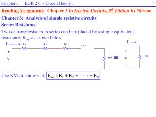 Chapter 3:   Analysis of simple resistive circuits Series Resistance