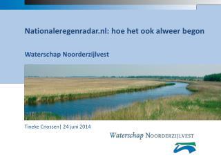 Nationaleregenradar.nl: hoe het ook alweer begon