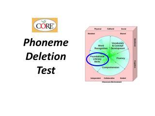 Phoneme  Deletion  Test