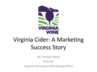 Virginia Cider: A Marketing Success Story