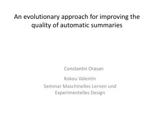 An  evolutionary approach for improving the quality of automatic summaries