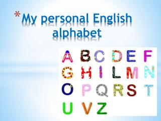My personal English      alphabet