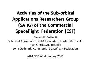 Steven H. Collicott School of Aeronautics and  Astronautics, Purdue University