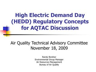 High Electric Demand Day HEDD Regulatory Concepts for AQTAC Discussion
