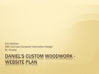 Daniel's Custom woodwork - Website Plan
