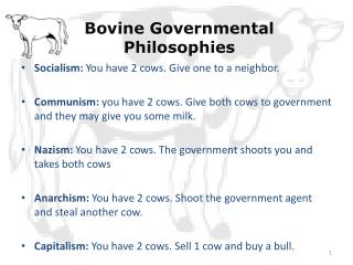 Bovine Governmental Philosophies