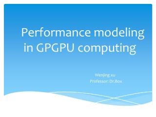 Performance modeling in  GPGPU computing
