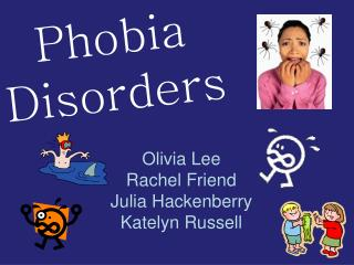 Phobia Disorders
