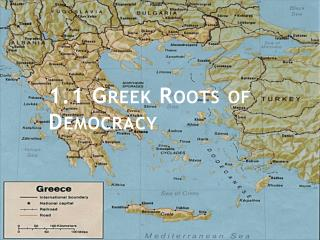 1.1  Greek Roots of Democracy