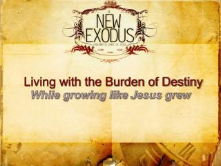 While growing like  J esus grew