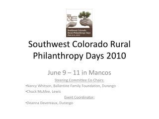 Southwest Colorado Rural Philanthropy Days 2010