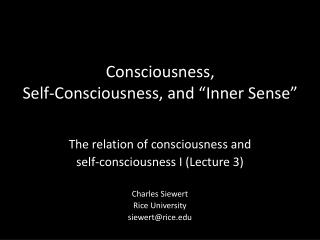 "Consciousness, Self -Consciousness, and ""Inner Sense"""